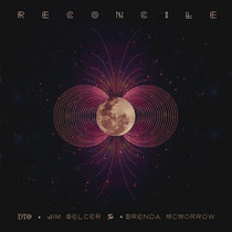 Reconcile feat. Jim Gelcer and Brenda McMorrow cover art