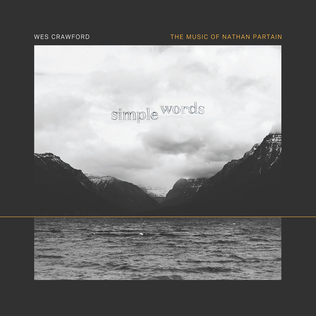 Simple Words: The Music of Nathan Partain | Wes Crawford