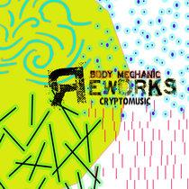 Body Mechanic Reworks cover art