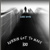 Runnin Got To Make 100 cover art