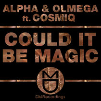 Could It Be Magic (Feat Cosmiq) cover art