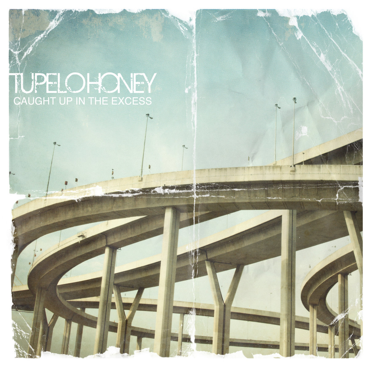 Caught Up In The Excess Tupelo Honey
