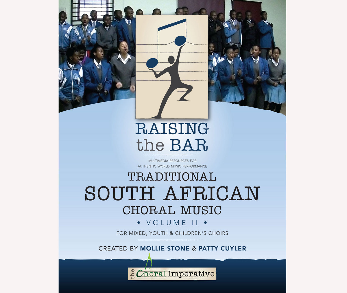 From Raising The Bar Traditional South African Choral Music II By Created Mollie Stone Patty Cuyler