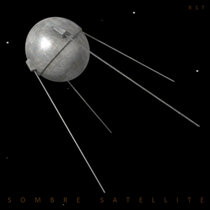 Sombre Satellite cover art