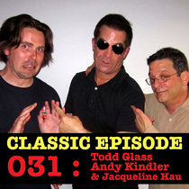 Ep 031 : Todd Glass, Andy Kindler & Jacqueline Hau love the 05/07/12 Letters cover art
