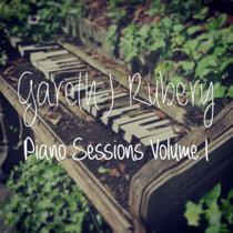 'Piano Sessions - Volume I' - 3 Tracks (NEW Album-In-The-Making) Track 4 coming soon. (ALBUM) cover art