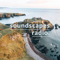 Soundscapes Radio • episode sixteen cover art
