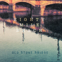 Old Stone Bridge cover art