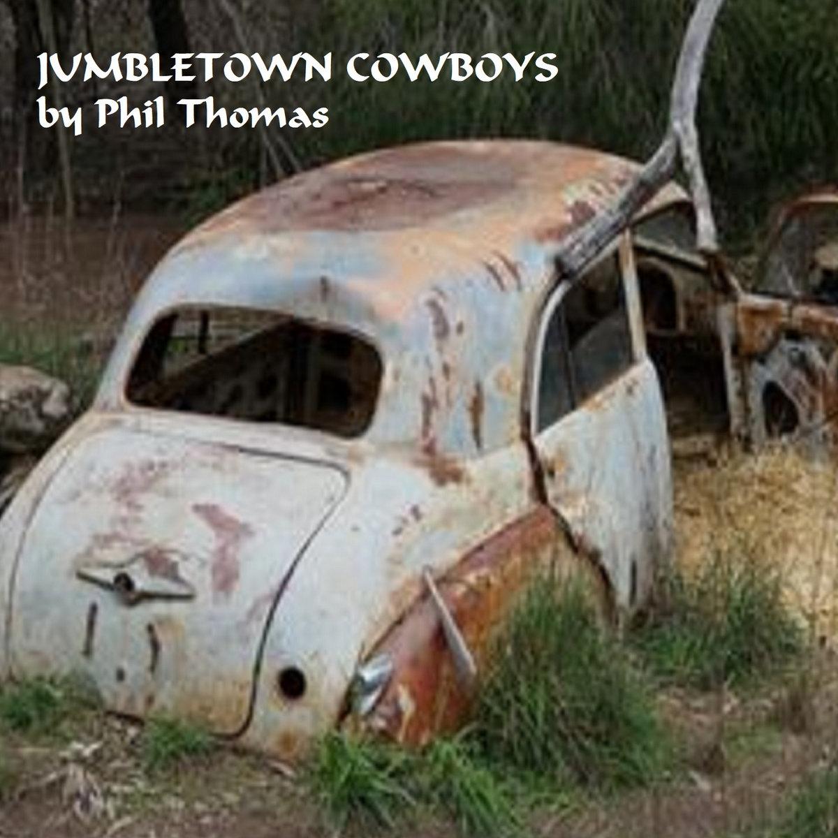 Jumbletown Cowboys by Phil Thomas