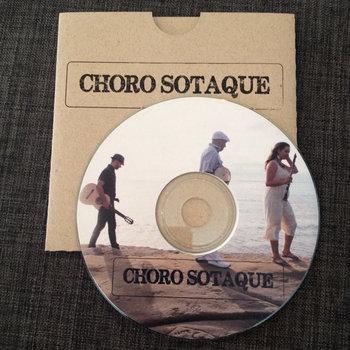 Choro Sotaque by Choro Sotaque
