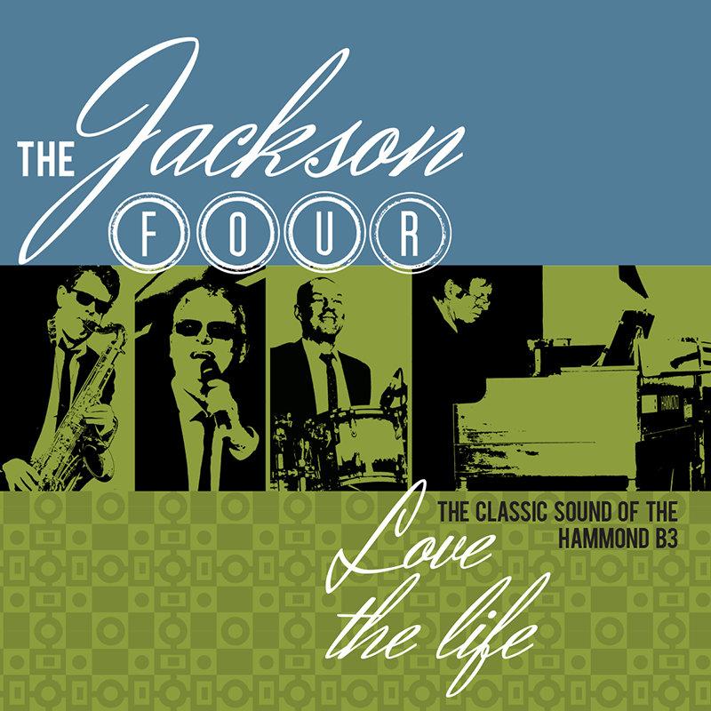 Love The Life | The Jackson Four