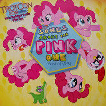Songs About The Pink One (and others) (Trotcon 2019 Edition) cover art