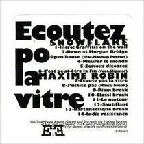 Ecoutez po la vitre (Snowflake et Maxime Robin) (LP, 2008) cover art