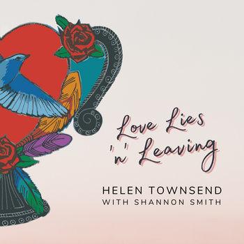 Love Lies 'n' Leaving by Helen Townsend