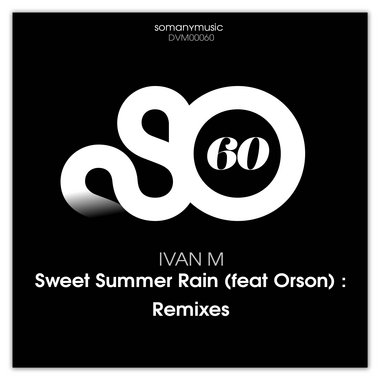 Sweet Summer Rain (feat Orson) : Remixes main photo