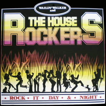 Rock It Day and Night by Wailin' Walker