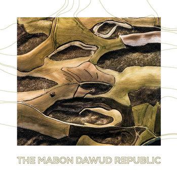 The Mabon Dawud Republic by The Mabon Dawud Republic