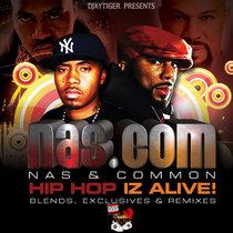 Nas & Common : Nas Dot Com (Hip Hop Iz Alive) cover art