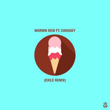 Mornin Dew ft. Choosey [Exile Remix] main photo