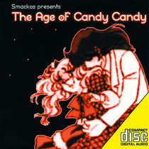 (Strange Life Records SLR002) The Age Of Candy Candy cover art