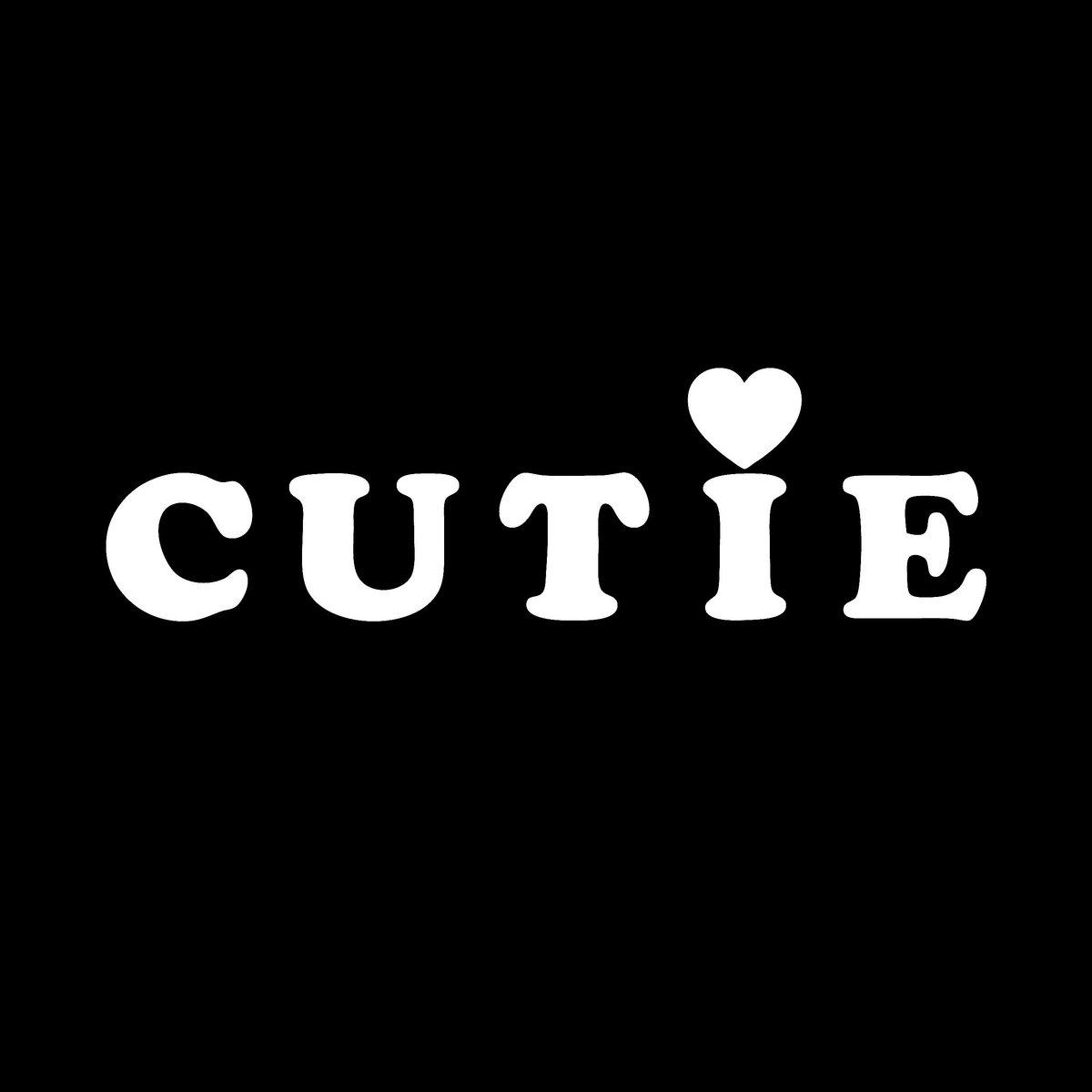 CUTIE | CUTIE