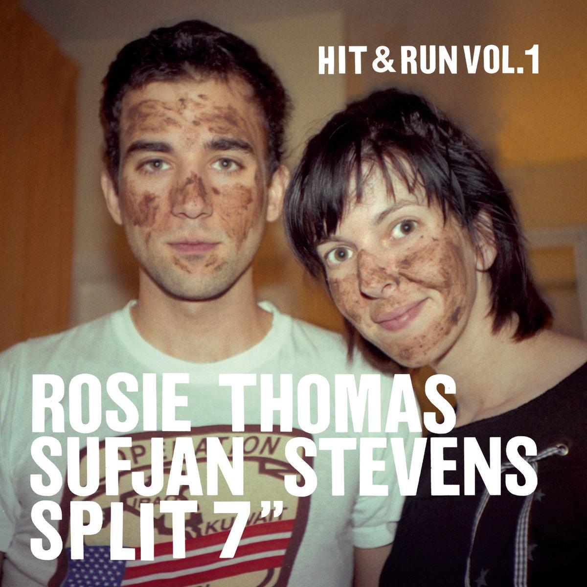 Hit & Run Vol. 1   Rosie Thomas and Sufjan Stevens   Rosie ...