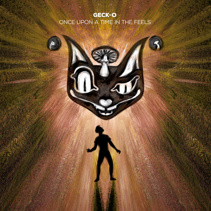 Geck-o - Once Upon A Time In The Feels [CATID003]