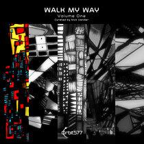 Walk My Way - Volume One cover art