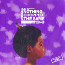 Nothing CHOPPED The Same cover art