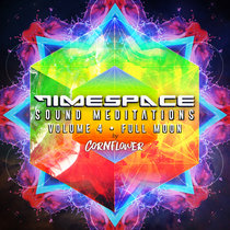 TimeSpace Sound Meditations Vol. 4 Full Moon cover art