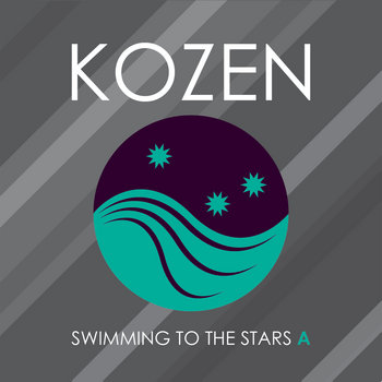 Swimming To The Stars (A) by KOZEN