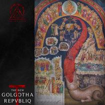 The New Golgotha Repvbliq cover art