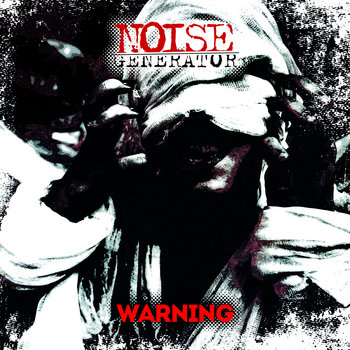 Warning by NOISE GENERATOR