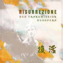 Risurrezione  dub transmission - dubopera cover art