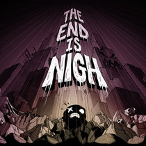 The End Is Nigh:  OST cover art