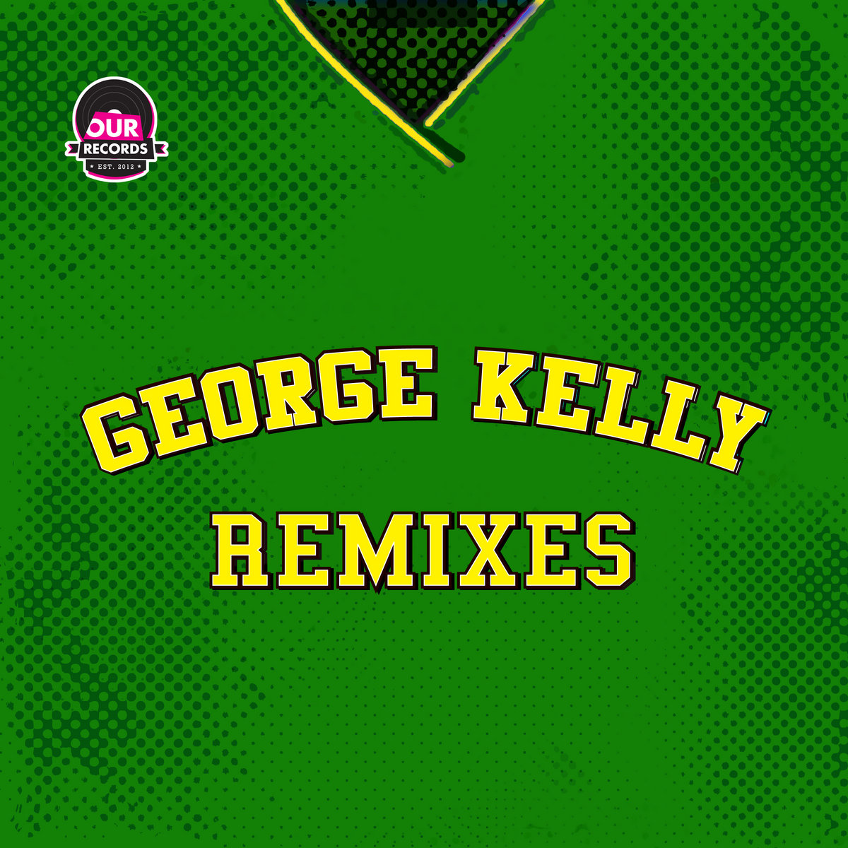 George Kelly Remixes George Kelly