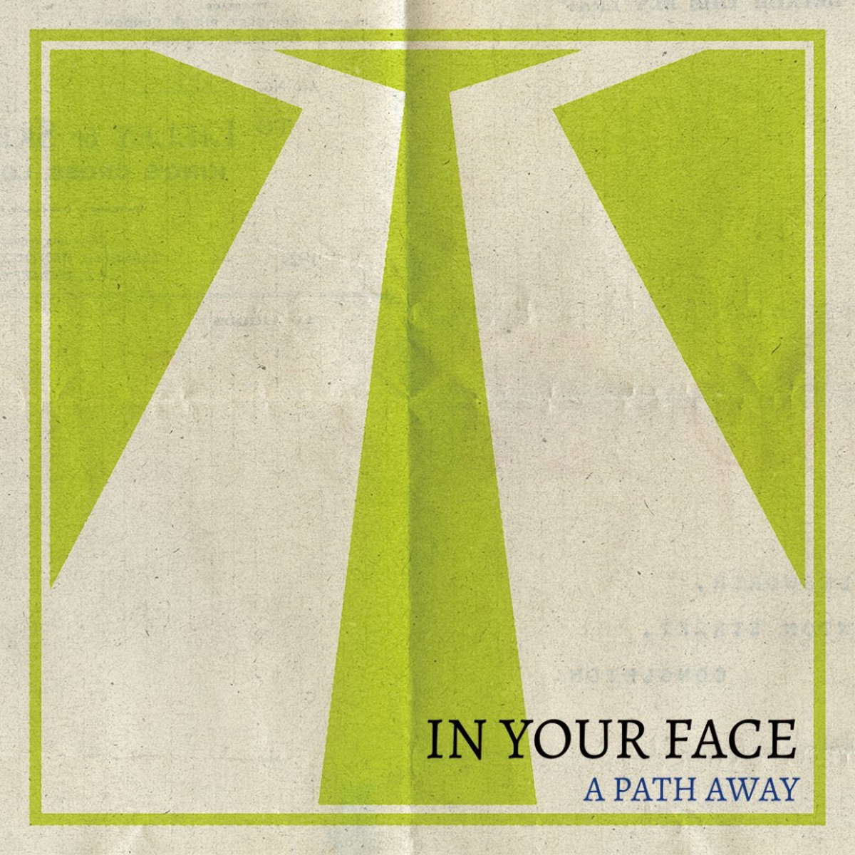 In Your Face - A Path Away [EP] (2018)