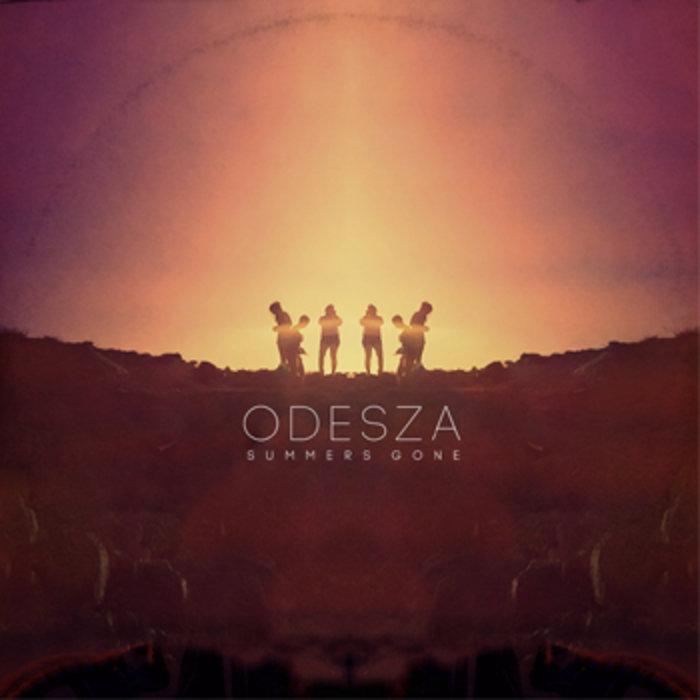 Summer's Gone | ODESZA