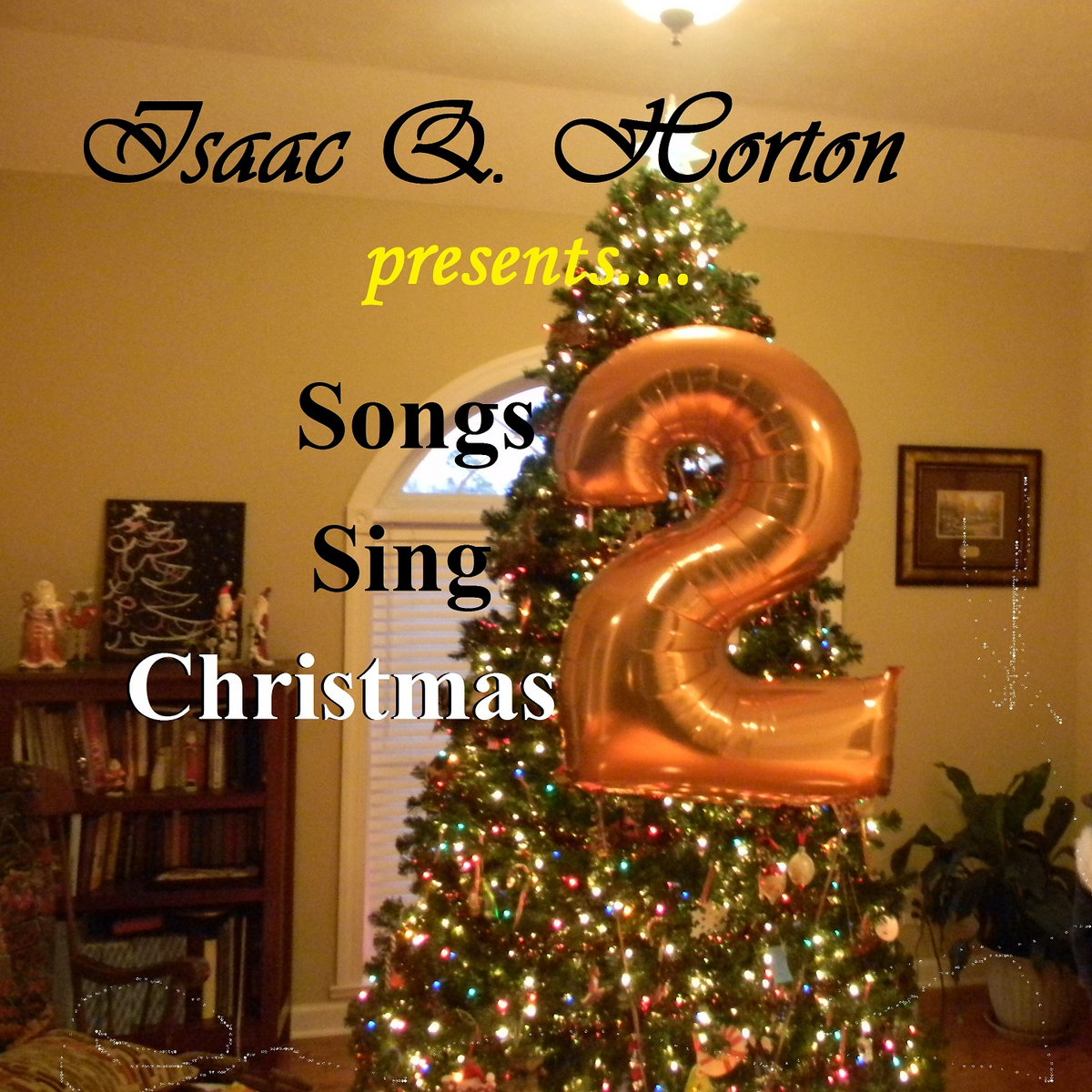 O Christmas Tree | Isaac Q. Horton