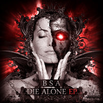 "BSA - Die Alone EP {MOCRCYREC001} 12"" Clear Vinyl cover art"