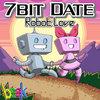 7bit date: robot love Cover Art