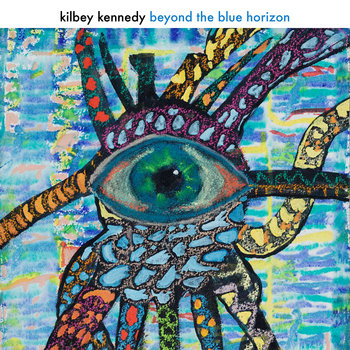Steve Kilbey & Martin Kennedy - Beyond The Blue Horizon Cover