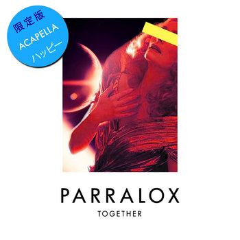 Parralox - Together (Acapella Amii)