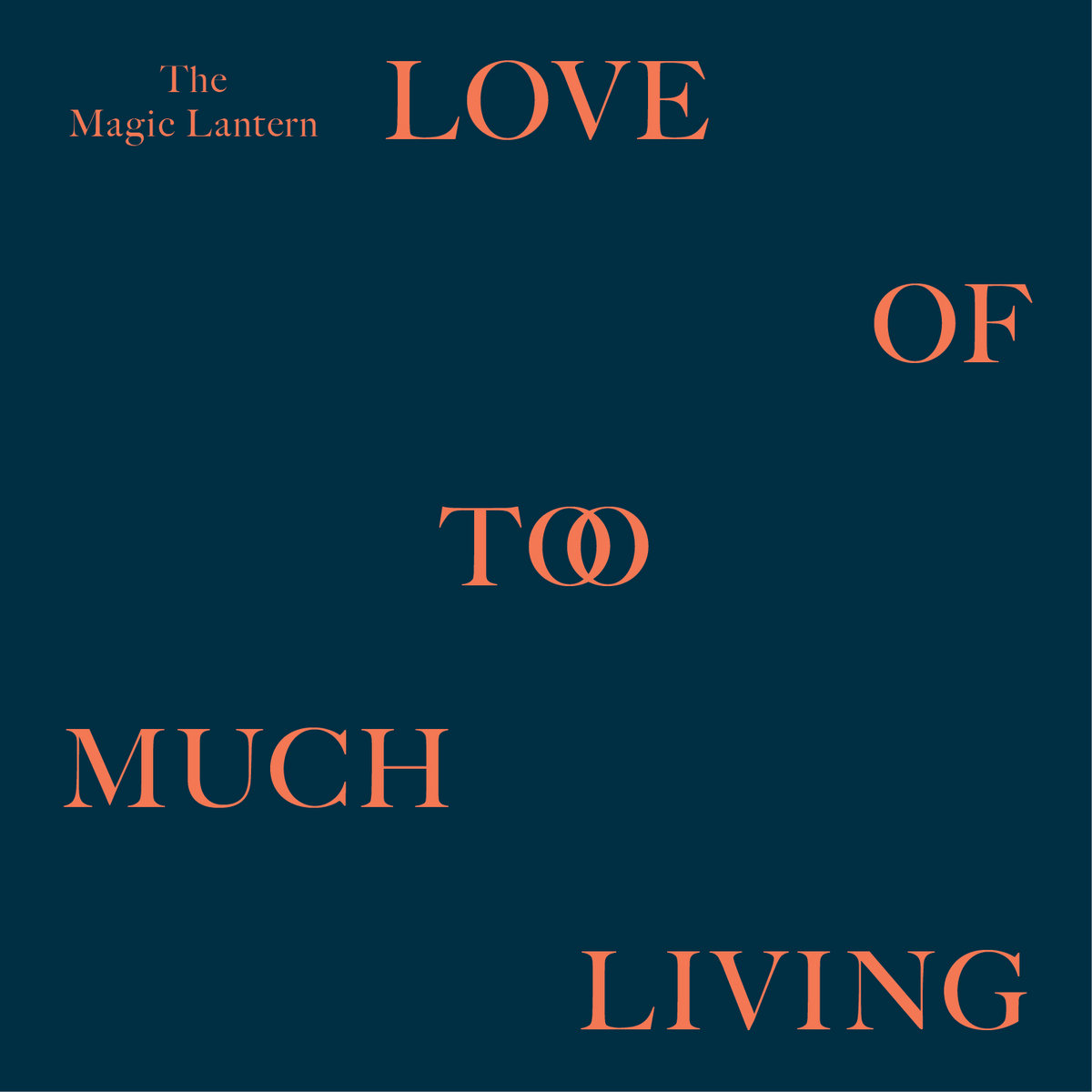 7fdc81623dd5c Stitches. from Love Of Too Much Living (2014) - Album by The Magic Lantern