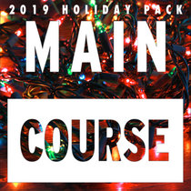 2019 Main Course Holiday Pack cover art