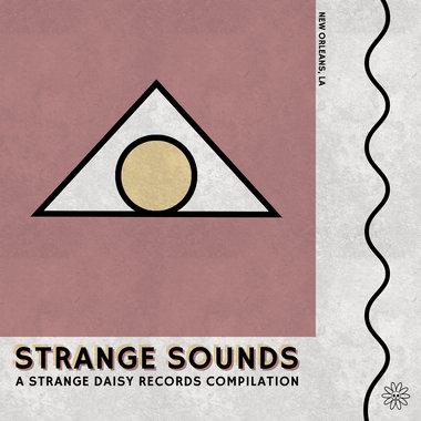 Strange Sounds: A Strange Daisy Records Compilation main photo