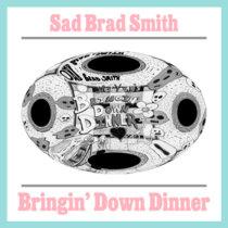 Bringin' Down Dinner cover art