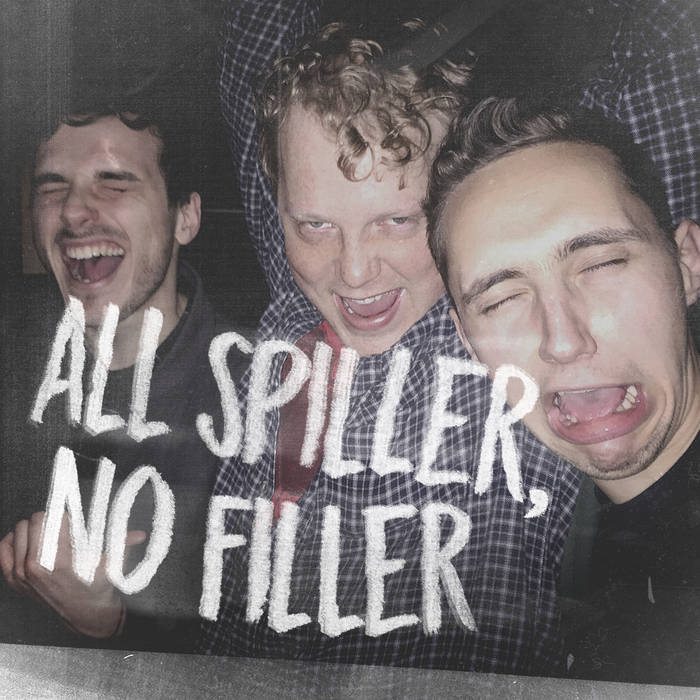 All Spiller, No Filler - The Spills