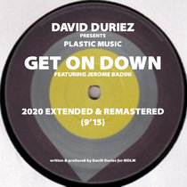 David Duriez presents Plastic Music - Get On Down [2020 Extended & Remastered] cover art