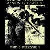 Manic Recession Cover Art
